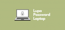Cara Mengatasi Lupa Password Laptop