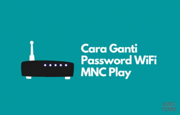 Cara mengganti Password WiFi MNC Play