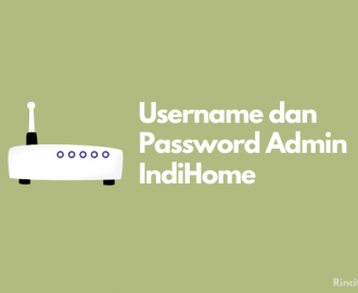 Username dan Password Admin IndiHome